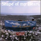 Shape of my Heart.